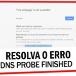 Como Corrigir Erro Dns_Probe_Finished_Nxdomain